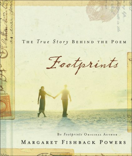 Footprints: The True Story behind the Poem That Inspired Millions (Footprints In The Sand Margaret Fishback Powers)