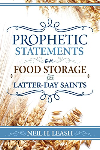 Prophetic Statements on Food Storage for Latter-Day Saints