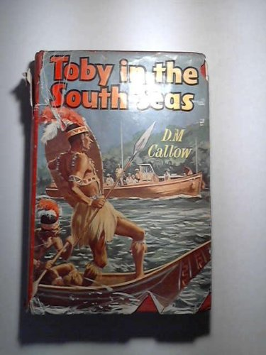 Toby in the South Seas;: A story of adventure,