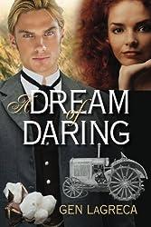 A Dream of Daring by Gen LaGreca (2013-01-11)