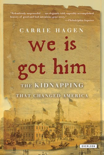 Read Online We Is Got Him: The Kidnapping That Changed America pdf epub