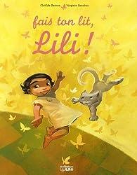 Fais ton lit, Lili !