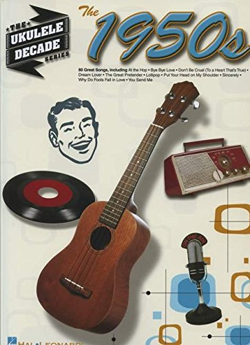 The 1950S - Ukulele Decade Series