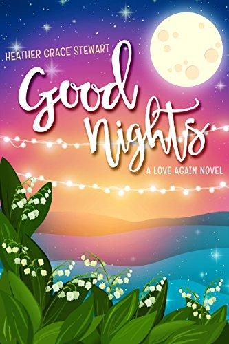 Mix Graceful - Good Nights: A Love Again Novel (Love Again Series Book 2)