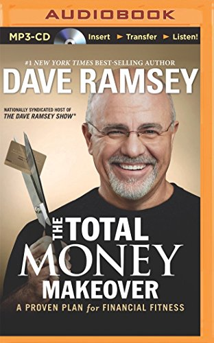 (The Total Money Makeover: A Proven Plan for Financial Fitness)