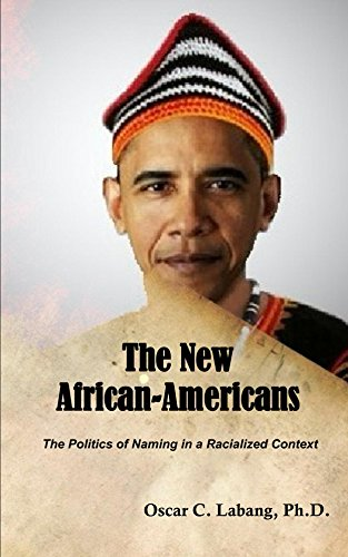 Search : The New African-Americans: The Politics of Naming in a Racialized Context