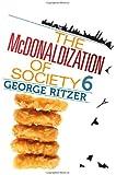 The McDonaldization of Society 6