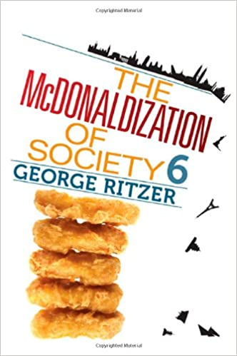 Buy The Mcdonaldization Of Society 6 Book Online At Low Prices In