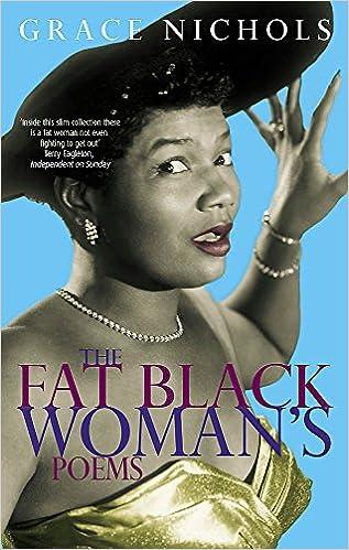 The Fat Black Womans Poems Virago Poets Amazones Grace