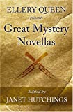 Ellery Queen Presents Great Mystery Novellas, Ellery Queen and Janet Hutchings, 1594140677