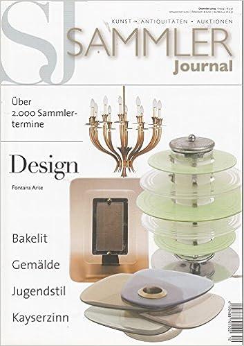 Sammler Journal Kunst Antiquitäten Auktionen Design Fontana