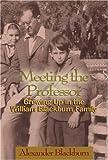 Meeting the Professor, Alexander Blackburn, 0895872943