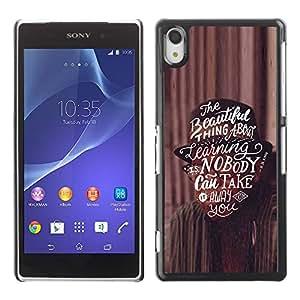 TopCaseStore / la caja del caucho duro de la cubierta de protección de la piel - Motivational Inspiring Text - Sony Xperia Z2 D6502 D6503 D6543 L50t L50u