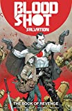 img - for Bloodshot Salvation Vol. 1: The Book of Revenge book / textbook / text book