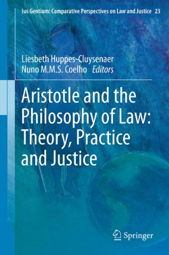 Download Aristotle and The Philosophy of Law: Theory, Practice and Justice (Ius Gentium: Comparative Perspectives on Law and Justice) Pdf