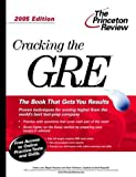 Cracking the GRE 2005, Princeton Review Staff, 0375764097