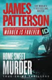 img - for Home Sweet Murder (James Patterson's Murder Is Forever) book / textbook / text book