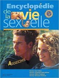 Encyclopédie de la vie sexuelle, adolescents par Jean Cohen