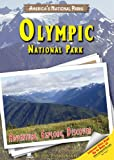 img - for Olympic National Park: Adventure, Explore, Discover (America's National Parks) book / textbook / text book