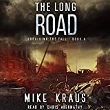 : The Long Road: Surviving the Fall Series, Book 6