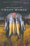 The Journey of Crazy Horse, Joseph M. Marshall, 0670033553