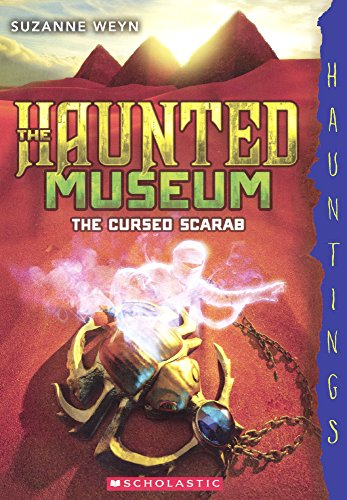 The Cursed Scarab (Turtleback School & Library Binding Edition) (Haunted Museum)