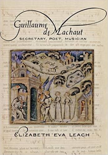 Book Guillaume de Machaut: Secretary, Poet, Musician