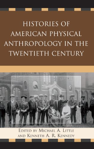 Histories of American Physical Anthropology in the Twentieth Century Pdf