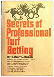 img - for Secrets of Professional Turf Betting book / textbook / text book