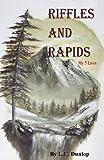 Riffles and Rapids, L. C. Dunlop, 0741481022