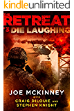 The Retreat #3: Die Laughing