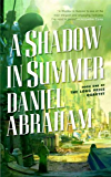 A Shadow in Summer (The Long Price Quartet Book 1)