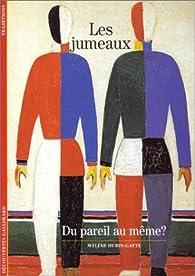 Les Jumeaux : Du pareil au même ? par Mylène Hubin-Gayte