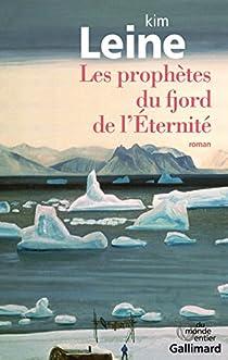 Les prophètes du fjord de l'Éternité par Leine