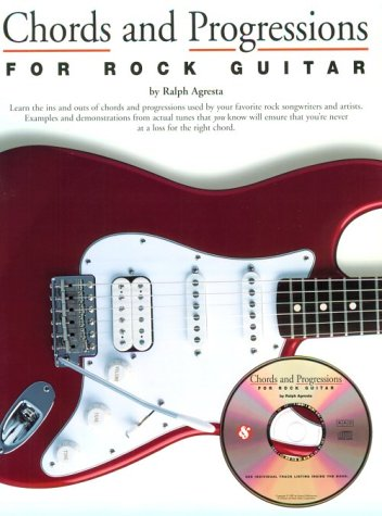 Chords And Progressions For Rock Guitar (Guitar Books) (Chord Rock)