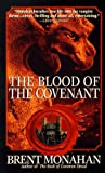 The Blood of the Covenant, Brent Monahan, 0312962142