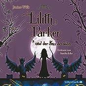 Lilith Parker und der Kuss des Todes (Lilith Parker 2) | Janine Wilk