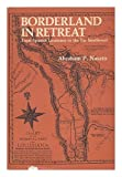 Borderland in Retreat, Abraham P. Nasatir, 0826303943