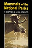 Mammals of the National Parks, Van Gelder, Richard G., 0801826896