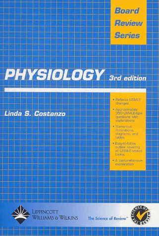 Physiology (Board Review Series) (3rd Edition)