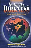 img - for Out of the Darkness: The Untold Story of Jewish Revival in the Former Soviet Union book / textbook / text book