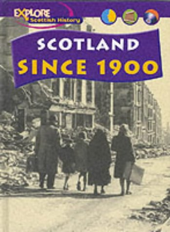 Download Explore Scottish History: Scotland Since 1900 Cased ebook