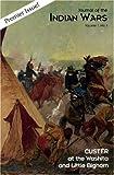 Custer at the Washita and Little Bighorn, editor Michael Hughes, 1882810791