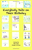 img - for Everybody Dabs on Their Birthday book / textbook / text book