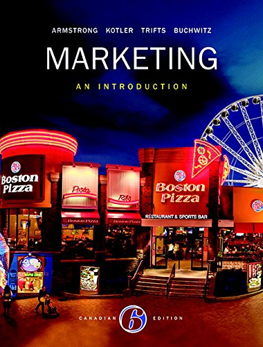Marketing: An Introduction, Sixth Canadian Edition (6th Edition)
