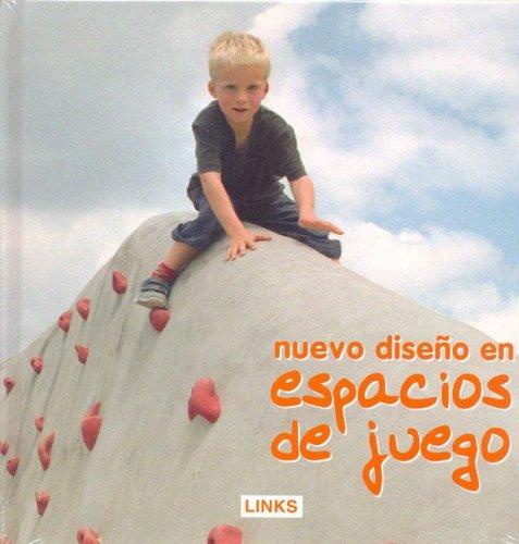 Descargar Libro Nuevos Diseños En Espacios De Juegos Carles Broto