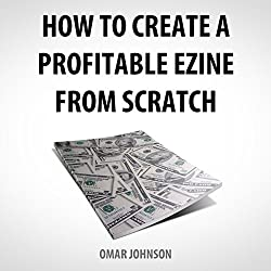 How to Create a Profitable Ezine from Scratch