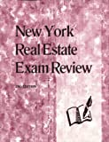 New York Real Estate Exam Review, Dearborn Real Estate Staff and Kaplan Real Estate Education Staff, 0793167876