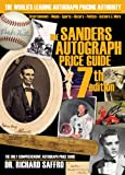 The Sanders Autograph Price Guide (SANDERS PRICE GUIDE TO AUTOGRAPHS)