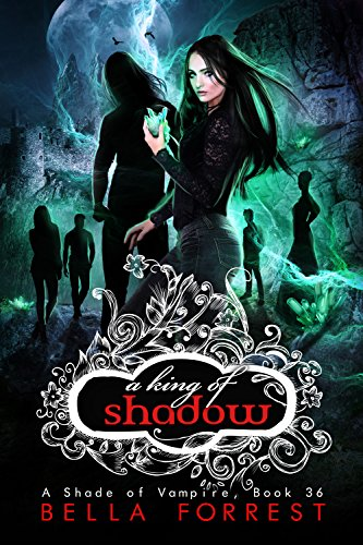 A Shade of Vampire 36: A King of -